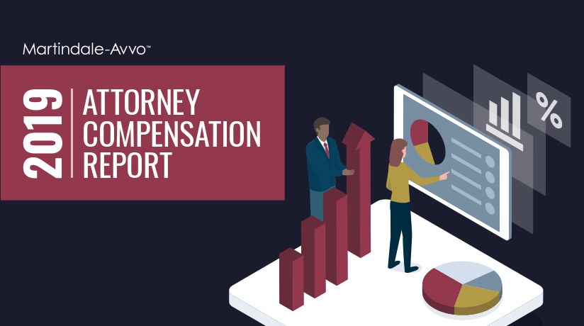 The Martindale-Avvo 2019 Attorney Compensation Survey Report